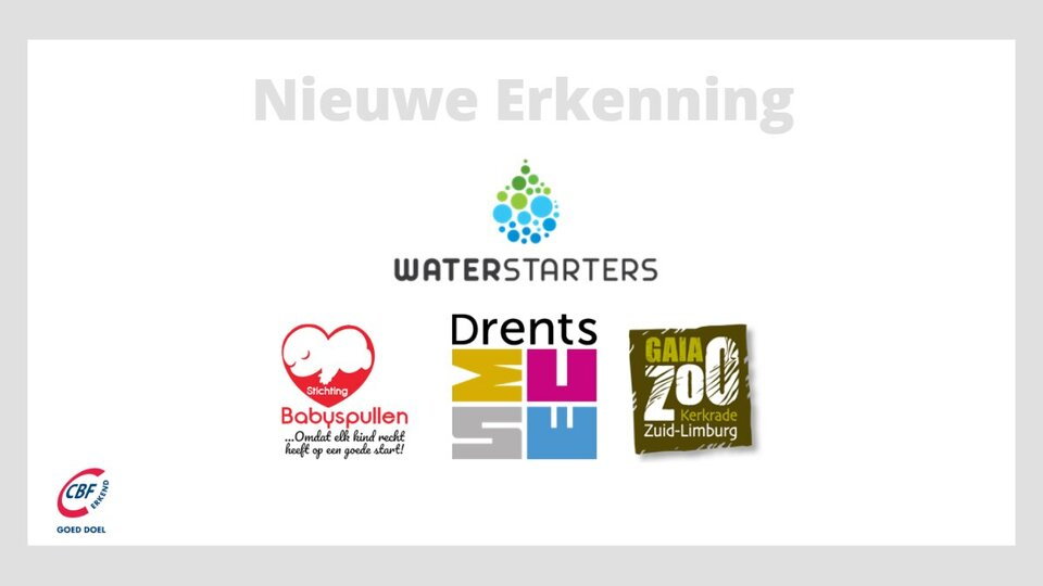 Vier nieuwe Erkenningen logo's WaterStarters, Stichting Babyspullen, Stichting Steunfonds Drents Museum en Stichting Gaia Nature Fund.